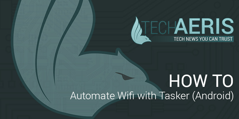 How-To-Automate-Wifi-Tasker-Android