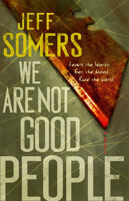 front-we-are-not-good-people-jeff-somers