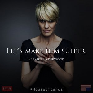 lets-make-him-suffer-claire-underwood