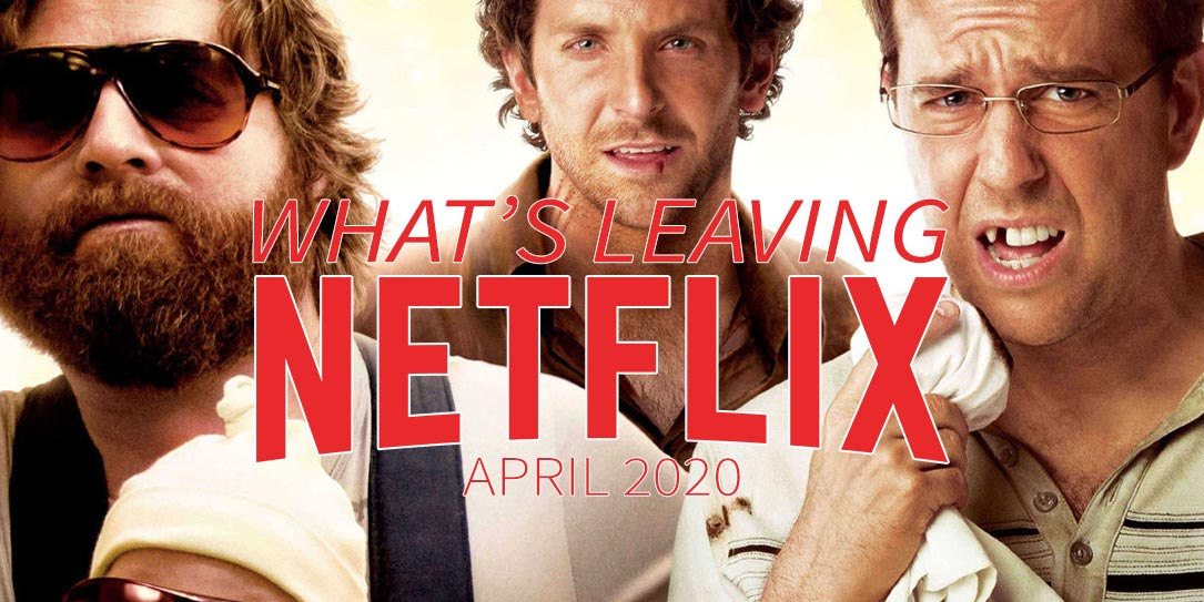 Leaving Netflix 2020 The Hangover Nest Hub and Hub Max