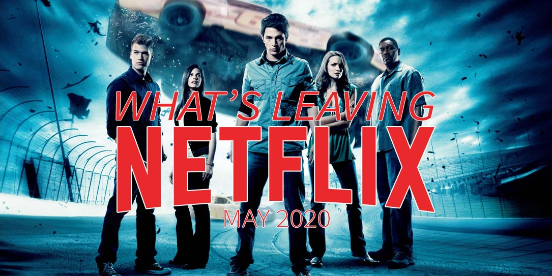 Leaving Netflix May 2020 Final Destination