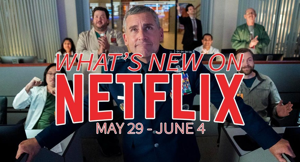 New on Netflix May 29 - June 4 Space Force Steve Carell