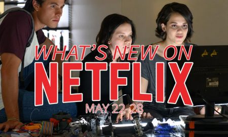 New on Netflix May 22-28