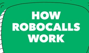 how robocalls work