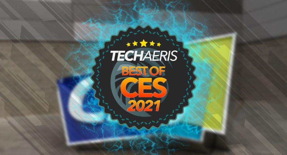 Techaeris Best of CES 2021