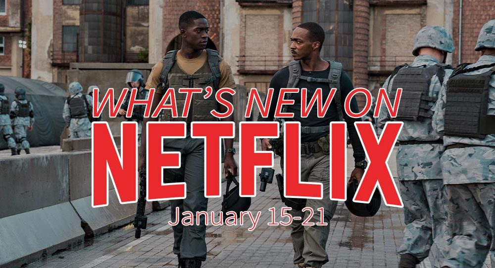 New on Netflix January 15-21 Anthony Mackie Outside the Wire