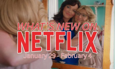 New on Netflix January 29 - February 4 Katherine Heigl Sarah Chalke Firefly Lane