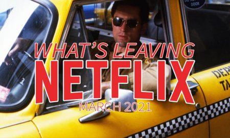 What's leaving Netflix March 2021 Taxi Driver Robert de Niro