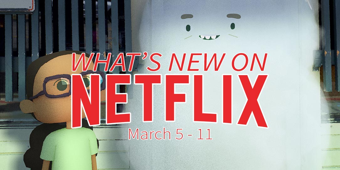 New on Netflix March 5-11 City of Ghosts Netflix Family
