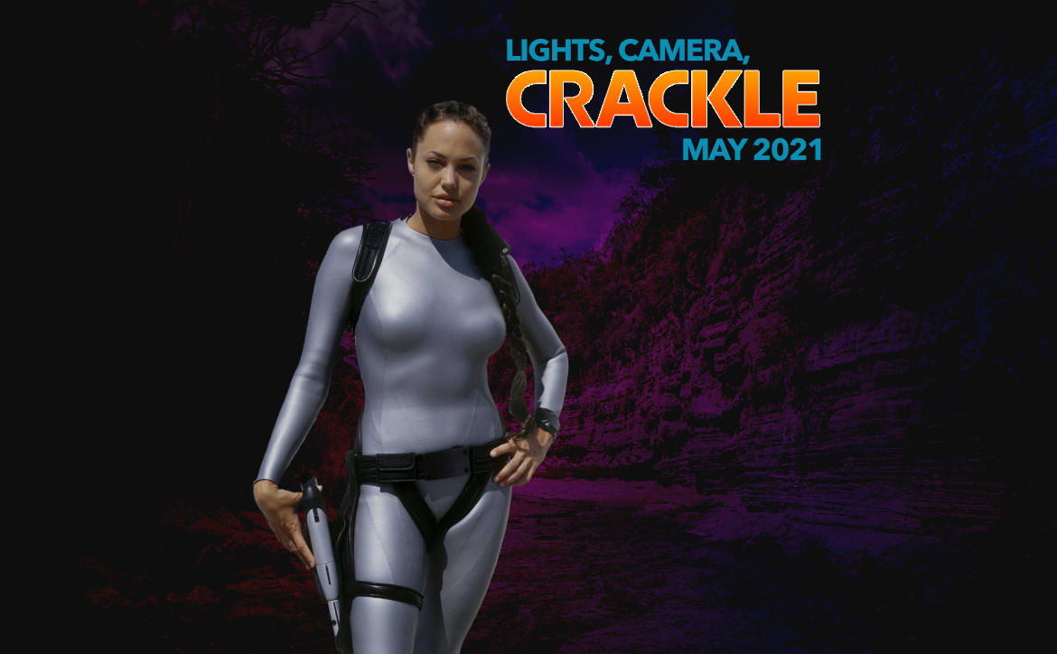 Crackle Monthly May 2021