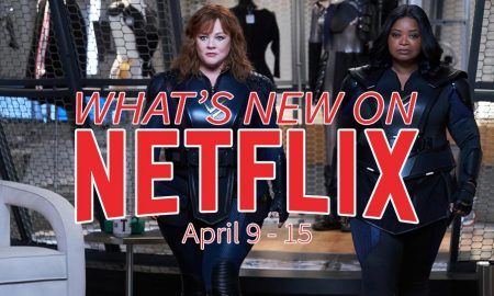 New on Netflix April 9-15 Thunder Force Melissa McCarthy Octavia Spenser