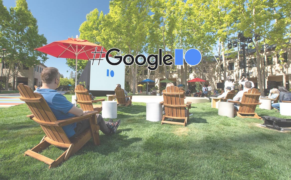 Google I/O 2021 live stream lawn chairs grass Mountain View campus